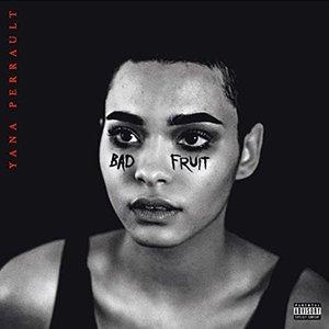 Bad Fruit