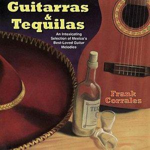 Guitarras & Tequilas