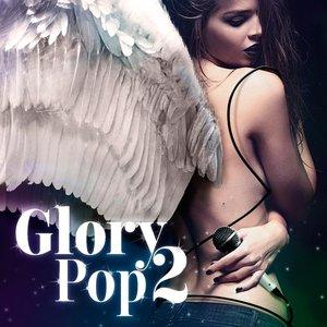 Glory Pop 2