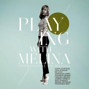 Playing With Melina / Pirazodas Ti Melina