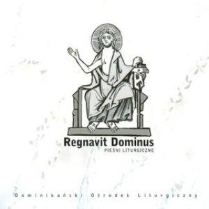Regnavit Dominus