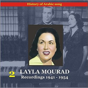 Layla (Leila) Mourad Vol. 2 / History of Arabic Song / Recordings 1941-1954