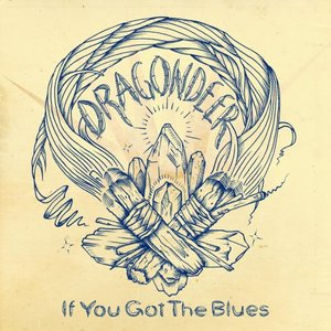 If You Got the Blues