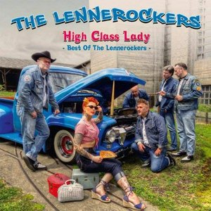 High Class Lady - Best of The Lennerockers