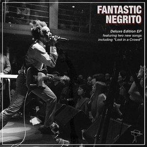 Fantastic Negrito Deluxe EP