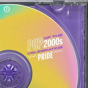 Pop of the 2000s: Celebrating Pride 2021