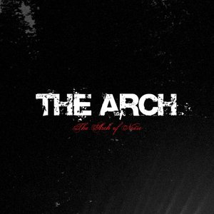 The Arch Of Noise
