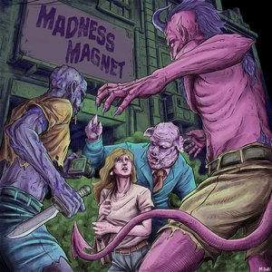 Madness Magnet