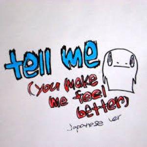 tell me (you make me feel better) [japanese ver.] - Single