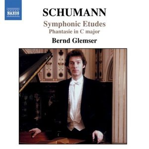 SCHUMANN, R.: Symphonic Etudes, Op. 13 / Fantasie in C Major, Op. 17