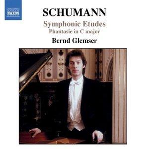 SCHUMANN, R.: Symphonic Etudes, Op. 13 / Fantasie in C Major, Op. 17