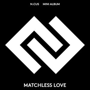 Matchless Love
