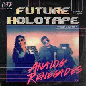Analog Renegades