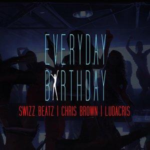 Everyday, Birthday