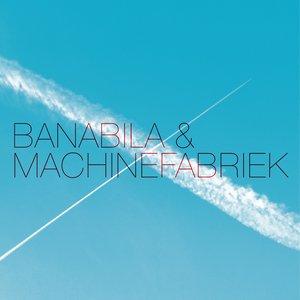 Banabila & Machinefabriek