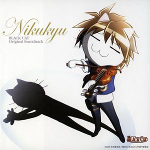 BLACK CAT Original Soundtrack - Nikukyu