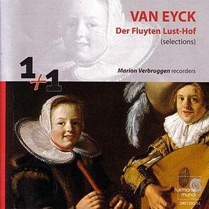 """Van Eyck: Selections from """"Der Fluyten Lust-Hof"""" (""""The Flute's Garden of Delights"""")"""
