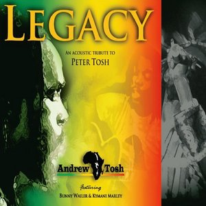 Legacy an Acoustic Tribute to Peter Tosh
