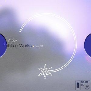 Isolation Works, Vol. 1