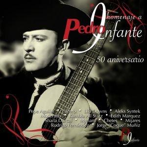 Image for 'Homenaje a Pedro Infante - 50 Aniversario'