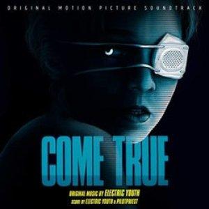 Come True (Original Motion Picture Soundtrack)