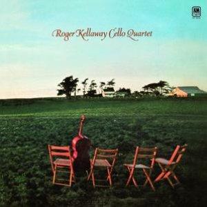 Roger Kellaway Cello Quartet