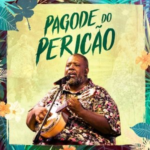 Pagode do Pericão, Ep. 2 (Ao Vivo)
