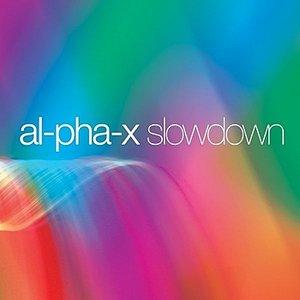 Slowdown (alpha x)