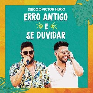 Erro Antigo / Se Duvidar