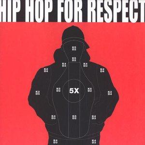 Hip Hop For Respect