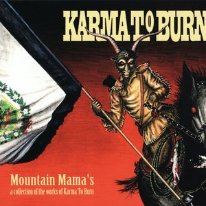 Mountain Mama's: A Collection Of The Works Of Karma To Burn