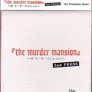 The Murder Mansion 2nd Press