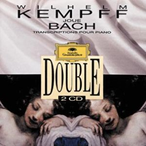 Wilhelm Kempff Plays Bach. Transcriptions For Piano