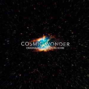 Cosmic Wonder (Original Motion Picture Score)