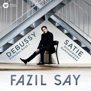 Debussy: Préludes, Book 1 - Satie: 3 Gymnopédies & 6 Gnossiennes