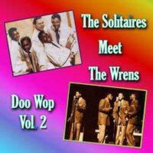 The Solitaires Meet the Wrens Doo Wop, Vol. 1