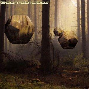 Geometricities