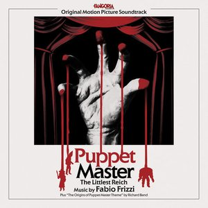 Puppet Master: The Littlest Reich (Original Motion Picture Soundtrack)