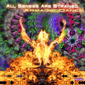 All Senses Are Strained