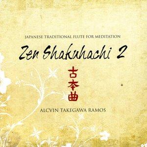 Japanese Traditional Flute for Meditation: Zen Shakuhachi Vol 2