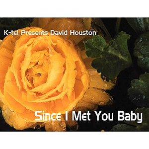 K-tel Presents David Houston - Since I met You Baby