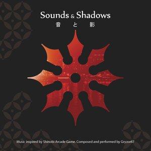 Sounds & Shadows