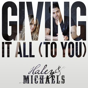 Giving It All (To You)
