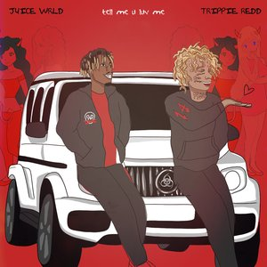 Tell Me U Luv Me (with Trippie Redd)