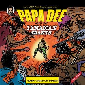 Papa Dee Meets the Jamaican Giants