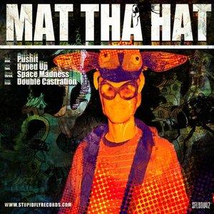 Mat Tha Hat EP