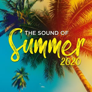 The Sound Of Summer 2020 [Explicit]