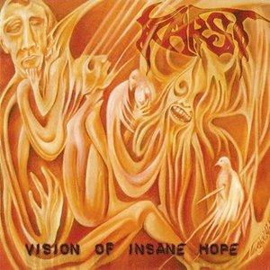 Vision Of Insane Hope
