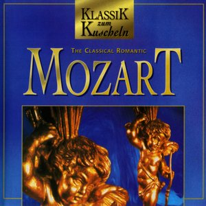 Klassik zum Kuscheln: The Classical Romantic Mozart