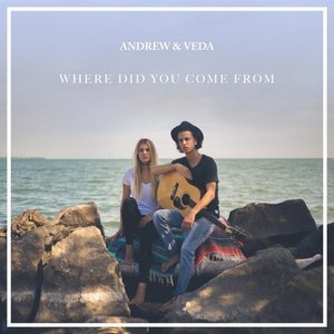 Where Did You Come From (Acoustic)